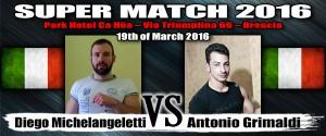 Supermatch2016_Michelangeletti_VS_Grimaldi
